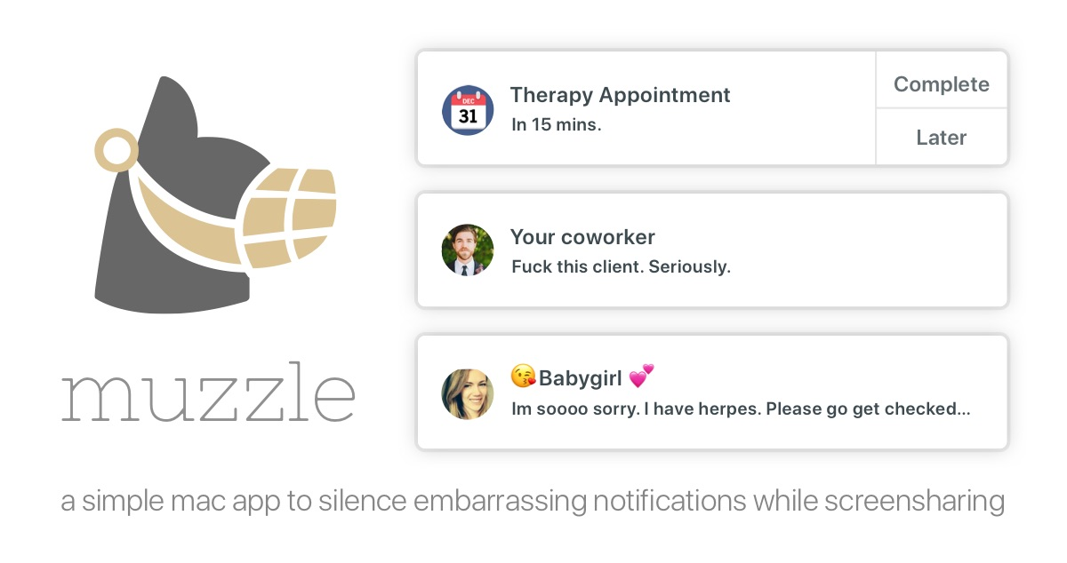 Muzzle - silence embarrassing notifications